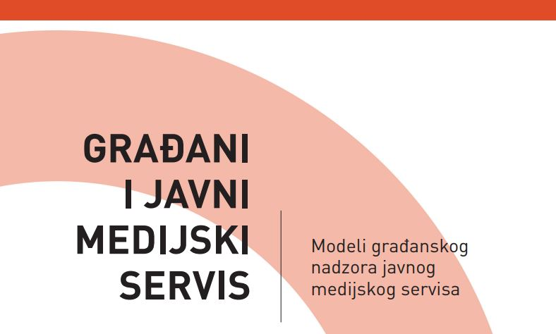Modeli građanskog nadzora javnog medijskog servisa